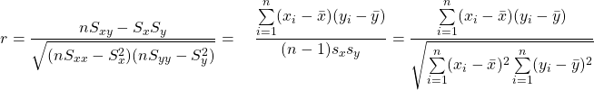 \begin{equation*} r=\dfrac{nS_{xy}-S_xS_y}{\sqrt{(nS_{xx}-S_x^2)(nS_{yy}-S_y^2)}}=\quad \frac{\sum\limits_{i=1}^n (x_i-\bar{x})(y_i-\bar{y})}{(n-1)s_x s_y} =\frac{\sum\limits_{i=1}^n (x_i-\bar{x})(y_i-\bar{y})} {\sqrt{\sum\limits_{i=1}^n (x_i-\bar{x})^2 \sum\limits_{i=1}^n (y_i-\bar{y})^2}} \end{equation*}