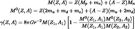 \begin{align*} M(Z,A)=Z(M_p+m_e)+(A-Z)M_n\\ M^0(Z,A)=Z(2m_u+m_d+m_e)+(A-Z)(m_u+2m_d)\\ \gamma (Z,A)=8\pi G r^{-2}M(Z_1,A_1)\left[1-\dfrac{M^0(Z_1, A_1)M^0(Z_2,A_2)}{M(Z_1,A_1)M(Z_2,A_2)}\right] \end{align*}